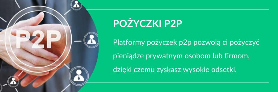 w co inwestować bezpiecznie p2p