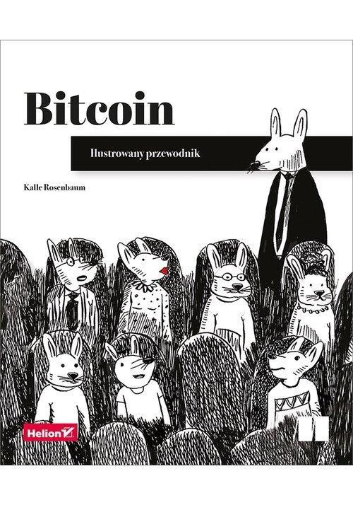 Bitcoin ilustrowany przewodnik książki o kryptowalutach