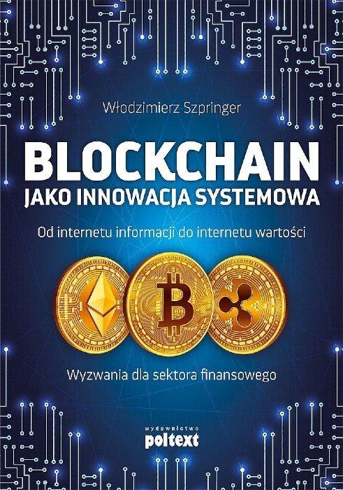 Blockchain jako innowacja systemowa książka kryptowaluty