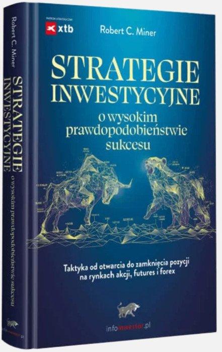 Strategie inwestycyjne o wysokim prawdopodobieństwie sukcesu analiza techniczna książki